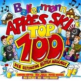 Ballermann Apres Ski Top 100-Der Ultimative Hütten