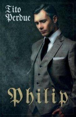 Philip (eBook, ePUB) - Perdue, Tito