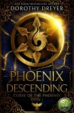 Phoenix Descending (Curse of the Phoenix, #1) (eBook, ePUB)