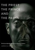 The Priest, the Prince, and the Pasha (eBook, ePUB)