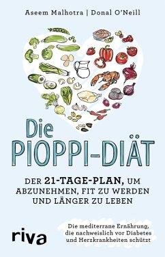 Die Pioppi-Diät (eBook, PDF) - O'Neill, Donal; Malhotra, Aseem