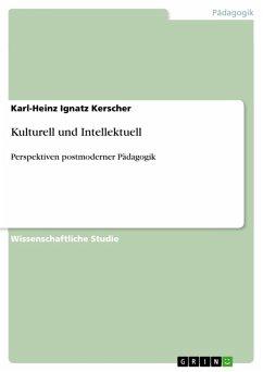 Kulturell und Intellektuell (eBook, PDF)