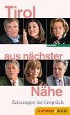 Tirol aus nächster Nähe (eBook, ePUB)