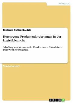 Heterogene Produktanforderungen in der Logistikbranche (eBook, ePUB)