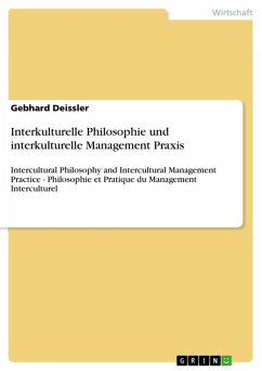 Interkulturelle Philosophie und interkulturelle Management Praxis (eBook, ePUB) - Deissler, Gebhard