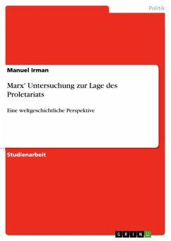 Marx' Untersuchung zur Lage des Proletariats (eBook, ePUB)