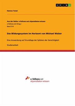 Das Bildungssystem im Horizont von Michael Walzer (eBook, ePUB)