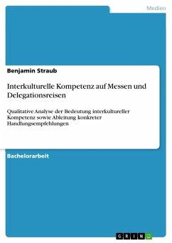 Interkulturelle Kompetenz auf Messen und Delegationsreisen (eBook, PDF)