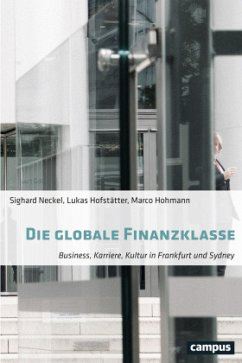 Die globale Finanzklasse - Neckel, Sighard; Hofstätter, Lukas; Hohmann, Marco
