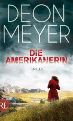 Die Amerikanerin / Bennie Griessel Bd.6 - Meyer, Deon