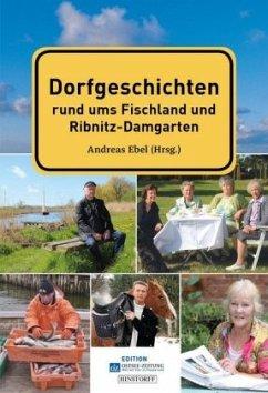 Dorfgeschichten Fischland, Darß, Zingst