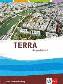 TERRA Geographie 9/10. Ausgabe für Berlin und Brandenburg. Schülerbuch Klasse 9/10