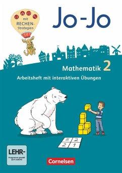 Jo-Jo Mathematik 2. Schuljahr - Allgemeine Ausgabe 2018 - Arbeitsheft mit interaktiven Übungen auf scook.de und CD-ROM