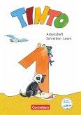 Tinto 1 1. Schuljahr - Arbeitsheft Schreiben/Lesen