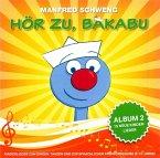 Hör Zu,Bakabu: Album 2
