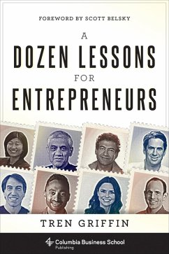 A Dozen Lessons for Entrepreneurs (eBook, ePUB)