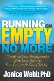 Running on Empty No More (eBook, ePUB)