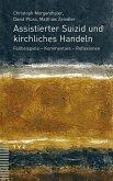 Assistierter Suizid und kirchliches Handeln (eBook, PDF)