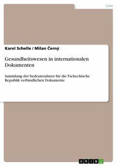 Gesundheitswesen in internationalen Dokumenten (eBook, ePUB)
