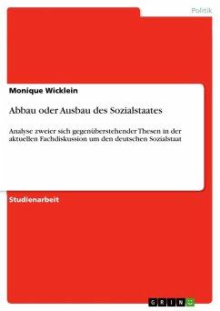 Abbau oder Ausbau des Sozialstaates (eBook, ePUB)