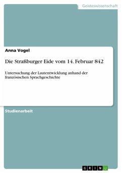 Die Straßburger Eide vom 14. Februar 842 (eBook, ePUB)