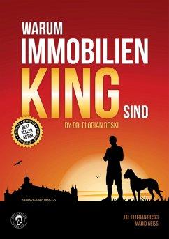 Warum Immobilien King sind by Dr. Florian Roski (eBook, ePUB) - Roski, Florian; Geiss, Mario