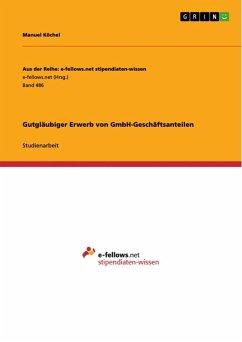 Gutgläubiger Erwerb von GmbH-Geschäftsanteilen (eBook, ePUB)