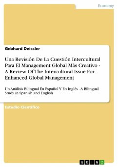 Una Revisión De La Cuestión Intercultural Para El Management Global Más Creativo - A Review Of The Intercultural Issue For Enhanced Global Management (eBook, ePUB)