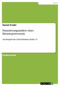 Finanzierungsanalyse eines Kleinstsportvereins (eBook, PDF)