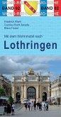 Mit dem Wohnmobil nach Lothringen