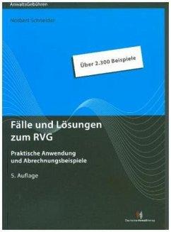 Fälle und Lösungen zum RVG - Schneider, Norbert