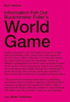 Information Fall-Out: Buckminster Fuller´s World Game