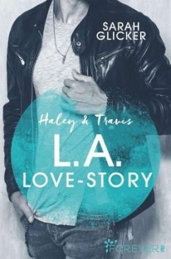 Haley & Travis - L.A. Love Story / Pink Sisters Bd.2 - Glicker, Sarah