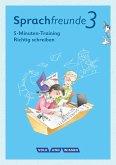 """Sprachfreunde - Ausgabe Nord/Süd 3. Schuljahr - 5-Minuten-Training """"Richtig schreiben"""""""
