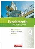 Fundamente der Mathematik Qualifikationsphase Grundkurs - Niedersachsen - Schülerbuch