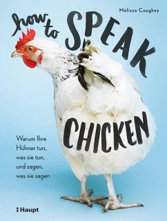 How to Speak Chicken - Caughey, Melissa