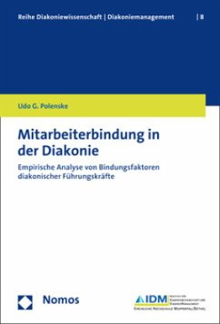 Mitarbeiterbindung in der Diakonie - Polenske, Udo G.