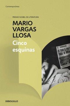 Cinco esquinas - Vargas Llosa, Mario