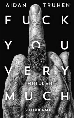 Fuck you very much (eBook, ePUB) - Truhen, Aidan