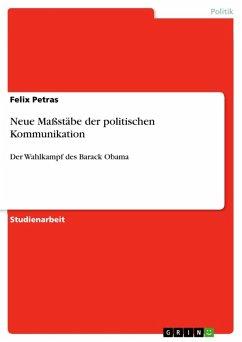 Neue Maßstäbe der politischen Kommunikation (eBook, ePUB)