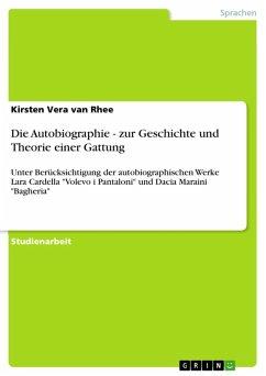 Die Autobiographie - zur Geschichte und Theorie einer Gattung (eBook, ePUB)