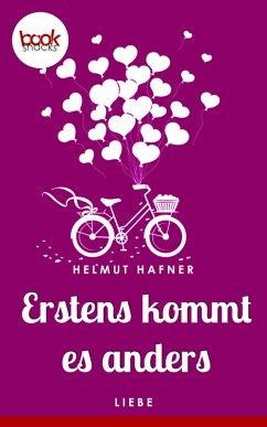 Erstens kommt es anders (Kurzgeschichte) (eBook, ePUB) - Hafner, Helmut