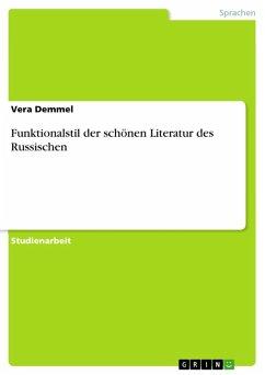 Funktionalstil der schönen Literatur des Russischen (eBook, ePUB)