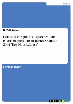 Deicitc use in political speeches. The effects of pronouns in Barack Obama's 2004