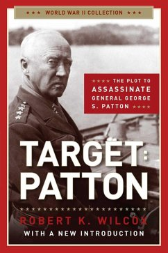 Target Patton (eBook, ePUB) - Wilcox, Robert K.