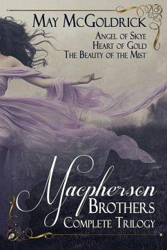 Macpherson Brothers Trilogy Box Set: Angel of S...