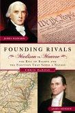 Founding Rivals (eBook, ePUB)