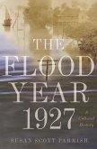 The Flood Year 1927 (eBook, ePUB)