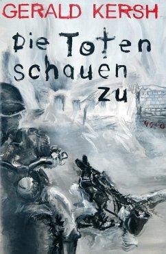 Die Toten schauen zu / Pulp Master Bd.41 (Mängelexemplar) - Kersh, Gerald