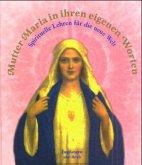 Mutter Maria in ihren eigenen Worten (Mängelexemplar)